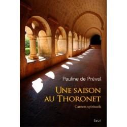 Une saison au Thoronet - Carnets spirituels