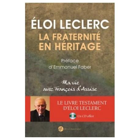 La fraternité en héritage - Ma vie avec François d'Assise (Livre+CD)