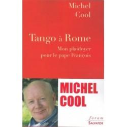 Tango à Rome - Mon plaidoyer pour le pape François