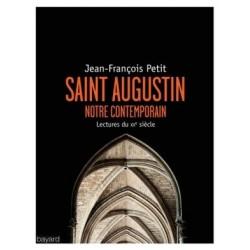 Saint Augustin, notre contemporain - Lectures du XXe siècle