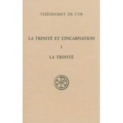 La Trinité et l'Incarnation I : La Trinité