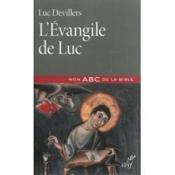 L'Evangile de Luc - Mon ABC de la Bible