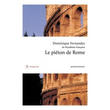 Le piéton de Rome, portrait-souvenir