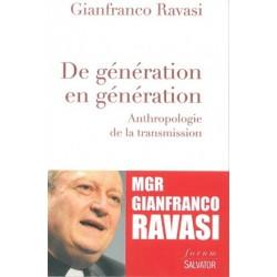 De génération en génération, anthropologie de la transmission
