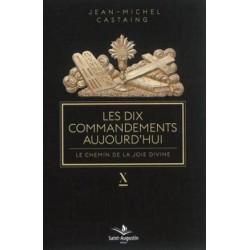 Les dix commandements aujourd'hui, le chemin de la joie divine