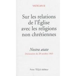 Sur les relations de l'Eglise avec les religions non chrétiennes - Nostra aetate, déclaration du 28