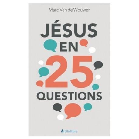 Jésus en 25 questions