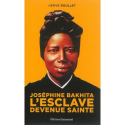 Joséphine Bakhita : l'esclave devenue sainte