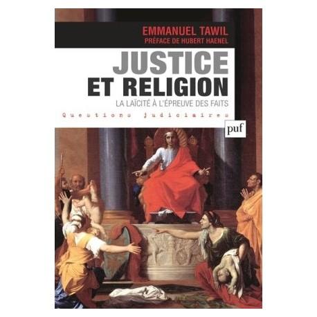 Justice et religion, la laïcité à l'épreuve des faits