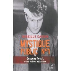 Mystique public n° 1 - Jacques Fesch, entre ombres et lumière