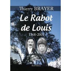 Le Rabot de Louis 1768-2001 (roman)
