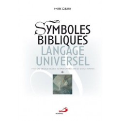 Symboles bibliques, langage universel (vol 1 et 2)