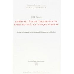 Spiritualité et histoire des textes entre Moyen Age et époque moderne
