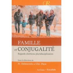 Famille et conjugalité, regards chrétiens pluridisciplinaires