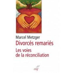 Divorcés remariés, les voies de la réconciliation