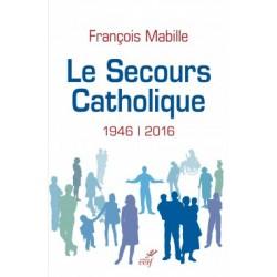 Le Secours Catholique (1946-2016)