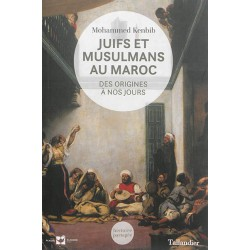 Juifs et Musulmans au Maroc (des origines à nos jours)