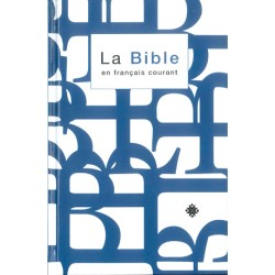 La Bible en français courant - Format standard avec notes - Sans les livres deutérocanoniques