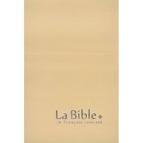 La Bible en français courant - Gros caractères - Avec les livres deutérocanoniques