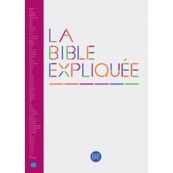 La Bible Expliquée - Sans les deutérocanoniques