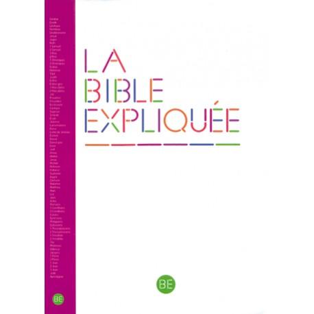 La Bible Expliquée - Avec les deutérocanoniques