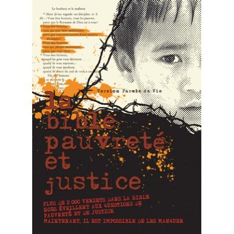 Bible Pauvreté et Justice - Parole de Vie - Sans les livres deutérocanoniques
