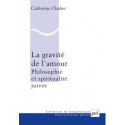 La gravité de l'amour, philosophie et spiritualité juives