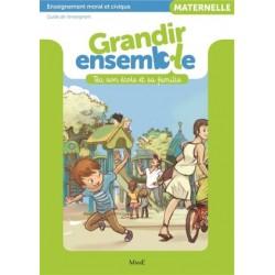 Grandir ensemble - Maternelle - Guide de l'enseignant