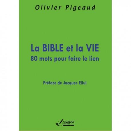 La Bible et la Vie, 80 mots pour faire le lien